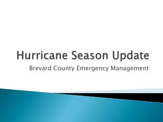 Hurricane Season Update