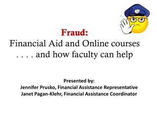 Fraud:  Financial Aid and Online courses . . . . and how faculty can help