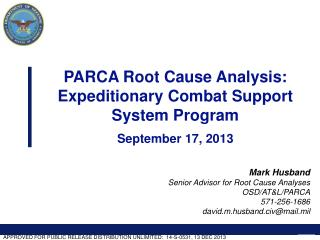 PARCA Root Cause Analysis:  Expeditionary Combat Support System  Program September 17,  2013