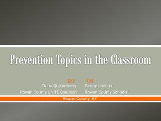 Prevention Topics in the Classroom
