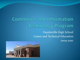 Commerce and Information Technology Program