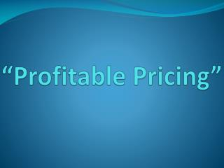 �Profitable Pricing�