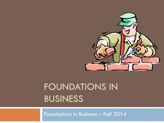 Foundations in Business