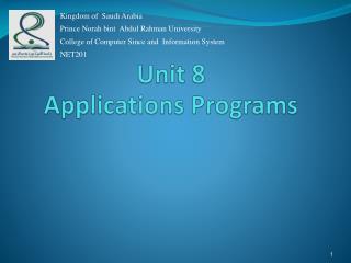 Unit 8 Applications Programs