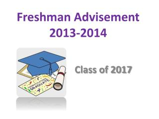 Freshman Advisement  2013-2014