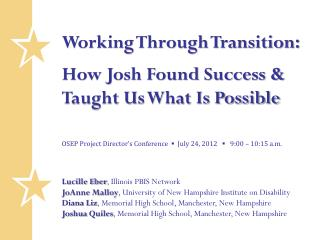 Working Through Transition:  How Josh Found Success & Taught Us What Is Possible