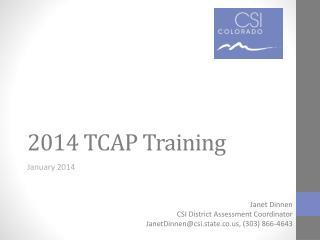 2014 TCAP Training