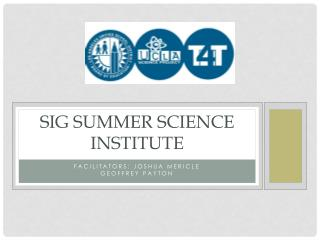 SIG Summer science institute