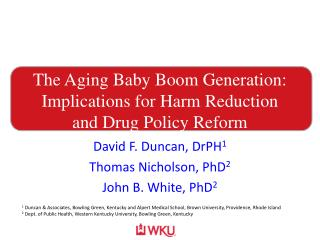 The Aging Baby Boom Generation: Implications for Harm Reduction and Drug Policy Reform