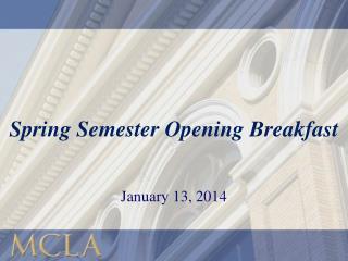 Spring Semester Opening Breakfast
