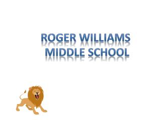 Roger Williams  Middle School