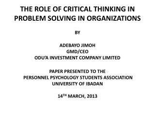 THE ROLE OF CRITICAL THINKING IN PROBLEM SOLVING IN ORGANIZATIONS