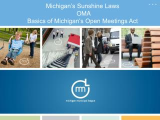 Michigan's Sunshine Laws  OMA  Basics of Michigan's Open Meetings Act