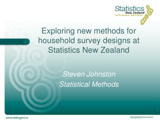 Exploring new methods for household survey designs at Statistics New Zealand
