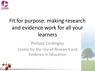 Fit for purpose: making research and evidence work for all your learners