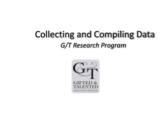 Collecting and Compiling Data G/T Research Program