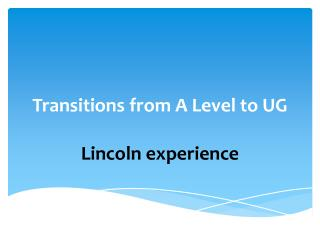 Transitions from A Level to UG