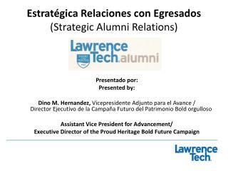 Estratégica Relaciones con Egresados (Strategic Alumni Relations)