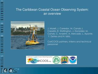 The  Caribbean Coastal Ocean Observing  System : an overview