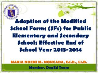 Adoption of the Modified School Forms (SFs) for Public Elementary and Secondary Schools Effective End of School Year 20