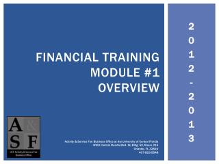 Financial Training Module #1 Overview