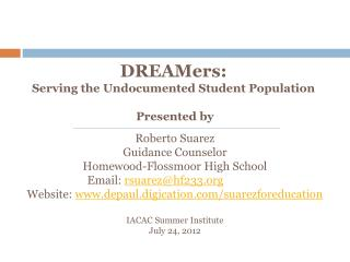 DREAMers : Serving the Undocumented Student Population