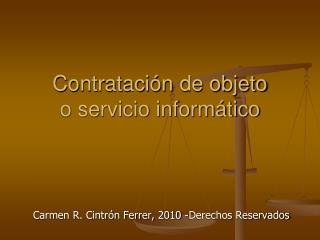Contratación  de objeto  o servicio informático