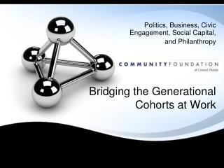 Bridging the Generational Cohorts at Work
