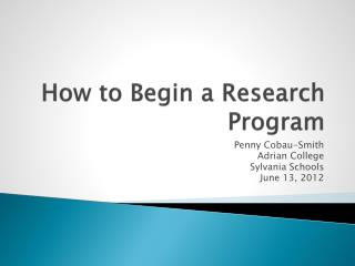 How to Begin a Research Program