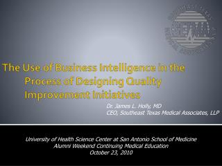 The Use of Business Intelligence in the Process of Designing Quality Improvement Initiatives