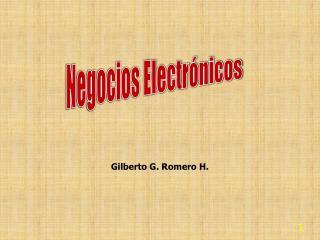 Gilberto G.  Romero  H.