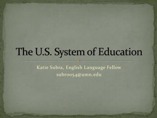 The U.S. System of Education
