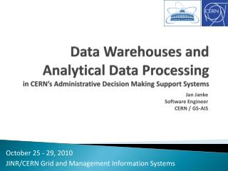 Data Warehouses and Analytical Data Processing in CERN's Administrative Decision Making Support Systems