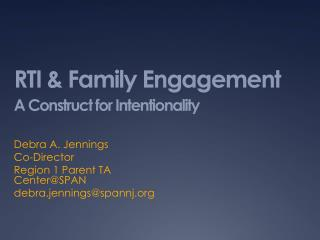 RTI & Family Engagement A Construct for Intentionality