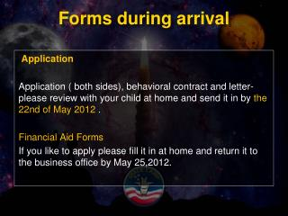Forms during arrival