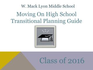 Moving On High School Transitional Planning Guide