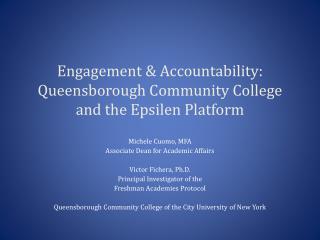 Engagement & Accountability:  Queensborough Community College and the Epsilen Platform