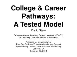 College & Career Pathways: A Tested Model