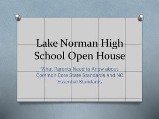 Lake Norman High School Open House