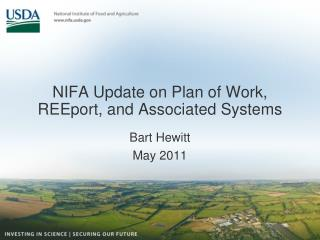 NIFA Update on Plan of Work, REEport, and Associated Systems