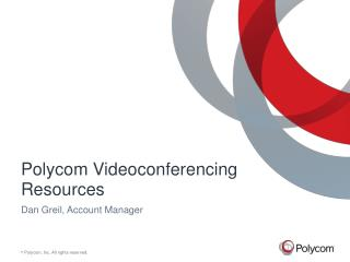 Polycom  Videoconferencing Resources