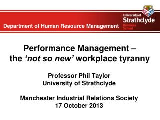 Performance Management �  the  �not so new�  workplace tyranny