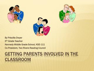 Getting Parents Involved in the Classroom
