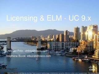 Licensing & ELM -  UC 9.x