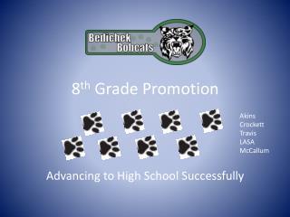 8 th  Grade Promotion