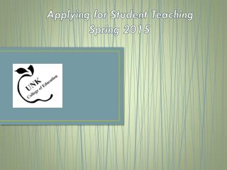 Applying for Student Teaching Spring 2015