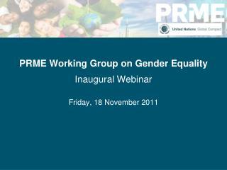 PRME Working Group on Gender Equality Inaugural Webinar