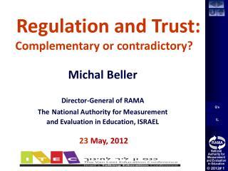 Regulation , Trust and Education