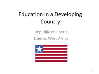 Education in a Developing Country