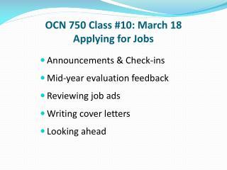OCN 750 Class #10: March 18 Applying for Jobs